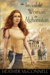 An Invisible Woman in Afghanistan